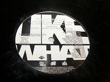 "Blac Haze Like What w/Lord Tariq & Peter Gunz 12"" Single NM EKG WR-236-1DJ 1998"