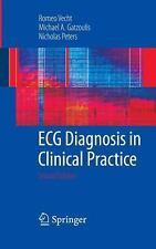 ECG Diagnosis in Clinical Practice: By Romeo Vecht, Michael A Gatzoulis, Nich...