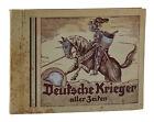 Deutsche Krieger Aller Zeiten ~ German Cigarette Card Album Book Military 1932