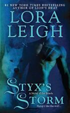 Styxs Storm (A Novel of the Breeds) by Lora Leigh