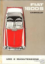 LIBRETTO USO E MANUTENZIONE FIAT 1600 S CABRIOLET - 2° EDIZIONE 1963