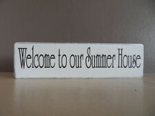 Shabby Welcome To Our Summer House plaque, chic and unique