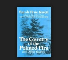 New ListingThe Country of the Pointed Firs and Other Stories by Sarah Orne Jewett (1982,.