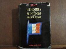 Rémy/ Mémoires d'un Agent secret de la France libre I.