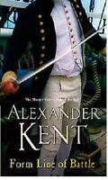 ALEXANDER KENT ___ FORM LINE OF BATTLE ____ BRAND NEW ___ FREEPOST UK