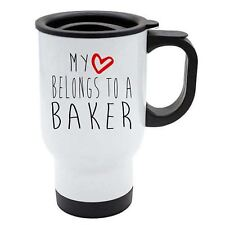 My Heart Belongs To A Baker Travel Coffee Mug - Thermal White Stainless Steel
