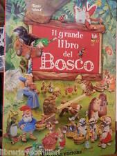 IL GRANDE LIBRO DEL BOSCO Dami Editore 2005 Libro di Narrativa Ragazzi racconto