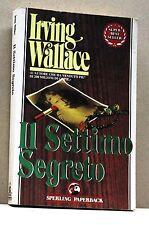 IL SETTIMO SEGRETO - I.Wallace [libro, sperling paperback]