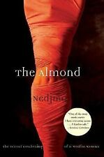 The Almond: The Sexual Awakening of a Muslim Woman by Nedjma; Hunter, C. Jane [