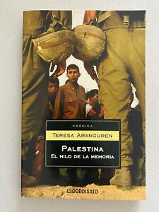 Palestina El Hilo De La Memoria/Palestine the Memory Thread por Teresa Aranguren