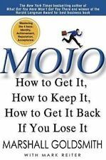 Mojo: How to Get It, How to Keep It, How to Get It Back if You Lose It, Marshall
