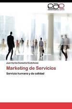 NEW Marketing de Servicios: Servicio humano y de calidad (Spanish Edition)