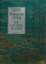 Normandy 1944: The Canadian Summer by Bill McAndrew Bill Rawling Michael Whitby