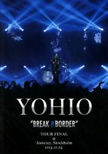 "Yohio - ""Break the border / Tour final (DVD)"" - 2013 - Music DVD"