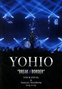 "Yohio - ""Break the border / Tour final (DVD)"" - 2013 - Music DVD"
