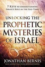 Unlocking the Prophetic Mysteries of Israel: 7 Keys to Understanding Israel's Ro