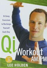 Morning and Evening Qi Gong, Very Good Condition Book, Lee Holden, ISBN 97815917