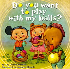 Do You Want To Play With My Balls? by The Cifaldi Brothers BRAND NEW!