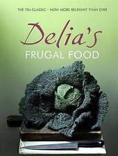 Delia's Frugal Food by Delia Smith (Hardback, 2008)