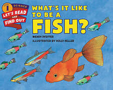 NEW What's It Like to Be a Fish? (Let's-Read-and-Find-Out Science 1)