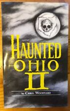 Haunted Ohio II - Second In The Series