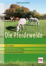 Die Pferdeweide von Jutta Grone (2014, Gebundene Ausgabe)