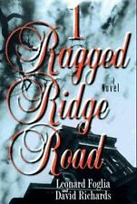 1 Ragged Ridge Road Foglia, Leonard, Richards, David Adams Hardcover