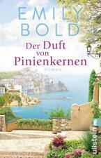 Der Duft von Pinienkernen von Emily Bold (2017, Taschenbuch)