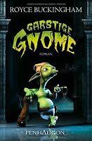 Garstige Gnome: Roman von Buckingham, Royce | Buch | Zustand gut