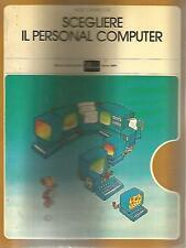 N71 Scegliere il personal computer Aldo Cavalcoli Mondadori 1983