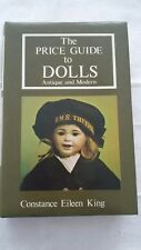 THE PRICE GUIDE TO DOLLS by Constance King - Hardback 1977