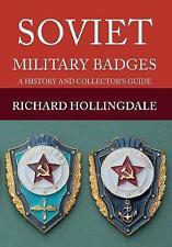 Soviet Military Badges: A History and Collector's Guide by Richard...