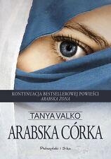 Arabska Corka, Tanya Valko, polska ksiazka, polish book