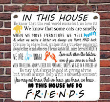 Gli AMICI TRASMISSIONE TV preventivi le Regole Di Famiglia In questa casa in metallo Appeso Placca Insegna Parete