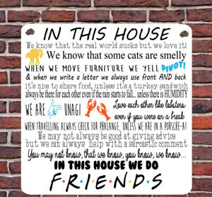 Friends TV show Quotes Family Rules In This House Metal Hanging Plaque Wall Sign