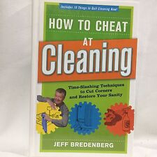 How to Cheat at Cleaning Jeff Bredenberg Printed HC Illust Free Shipping
