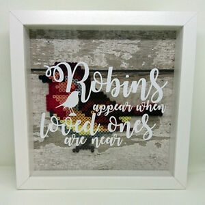 Robins Appear when Loved Ones are Near Framed 3D box frame home decor gift idea