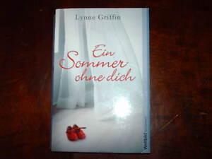 Ein Sommer ohne dich  von Lynne Griffin