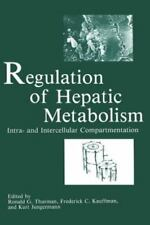 Regulation of Hepatic Metabolism : Intra- and Intercellular Compartmentation...