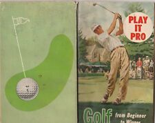 PLAY IT PRO 1960 GOLF INSTRUCTIONS-SNEAD, MIDDLECOFF,PATTY BERG,TOMMY JACOBS,ETC