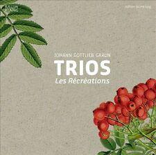 Graun : Trios. Les Récréations., New Music