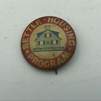 "Vintage 1930's Better Housing Program FHA Roosevelt 1"" Button Pin Pinback  R5"