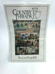NEW Country Threads Welcome Home Pattern 438 Quilted Wall Hanging