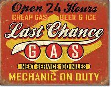 Last Chance gaz tôle bouclier diner garage station service voiture publicitaire 30 x 40 cm