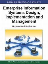 Enterprise Information Systems Design, Implementation and Management: Organizati