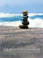 (Very Good)-The Meditator's Handbook: A Complete Guide to Eastern and Western Te
