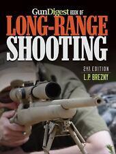 Gun Digest Book of Long-Range Shoot