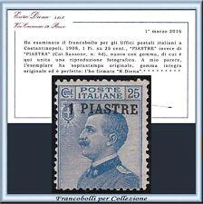 1908 Uffici Estero Levante Costantinopoli n. 4d PIASTRE Certific. Diena  **