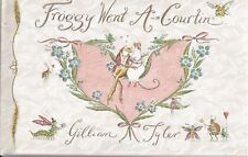 Froggy Went A Courtin by Gillian Tyler (Hardback)
