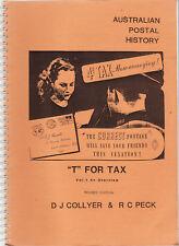 T FOR TAX : AUSTRALIAN POSTAL HISTORY - COLLYER & PECK 3 VOL stamps Australia cu